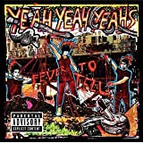 Fever To Tell ~ Yeah Yeah Yeahs