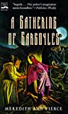 A Gathering of Gargoyles: The Darkangel Trilogy, Volume II (0152018018) by Pierce, Meredith Ann