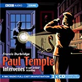 Francis Durbridge Paul Temple Intervenes (BBC Audio)