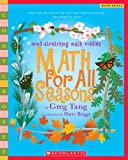 Math For All Seasons: Mind-Stretching Math Riddles (Scholastic Bookshelf) (0439755379) by Tang, Greg