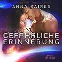 Gefährliche Erinnerung: Buch 3 der Krinar Chroniken Hörbuch von Anna Zaires, Dima Zales Gesprochen von: Nina Schoene