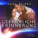 Gefährliche Erinnerung: Buch 3 der Krinar Chroniken | Anna Zaires,Dima Zales