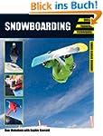 Snowboarding: Skills, Training, Techn...