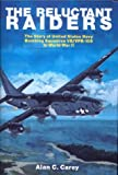 img - for The Reluctant Raiders: The Story of United States Navy Bombing Squadron VB/VPB-109 in World War II (Schiffer Military History) book / textbook / text book