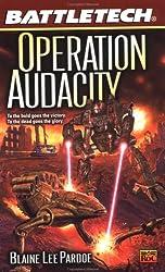 Battletech #55:: Operation Audacity