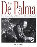 echange, troc Samuel Blumenfeld, Laurent Vachaud - Brian de Palma