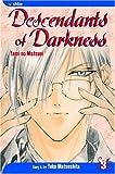 Descendants of Darkness: Yami no Matsuei, Vol. 3 (1591164605) by Yoko Matsushita