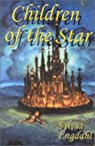 CHILDREN OF THE STAR - This Star Shall Abide, Beyond theTomorrow Mountains, The Doors of the Universe (1892065150) by Sylvia Engdahl