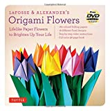 LaFosse & Alexander's Origami Flowers Kit: Lifelike Paper Flowers to jazz up everything [Origami Kit with Book, 180 documents, 20 jobs, DVD]