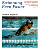 Swimming Even Faster: A Comprehensive Guide to the Science of Swimming, 2nd Ed