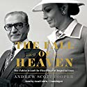 The Fall of Heaven: The Pahlavis and the Final Days of Imperial Iran Audiobook by Andrew Scott Cooper Narrated by Assaf Cohen