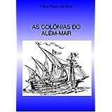 As Colônias do Além-mar