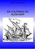img - for As Col nias do Al m-mar (Portuguese Edition) book / textbook / text book