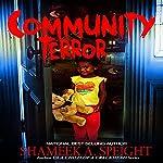 Community Terror | Shameek Speight