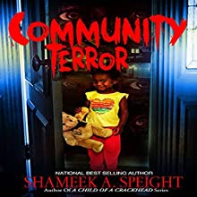 Community Terror Audiobook by Shameek Speight Narrated by Cee Scott