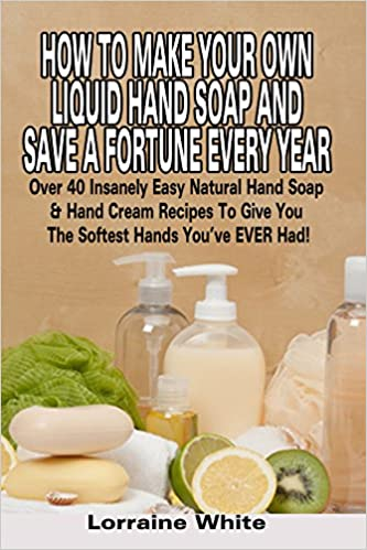 How to Make Your Own Liquid Hand Soap