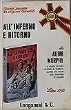 img - for All'inferno e ritorno - Prima Edizione book / textbook / text book