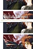 img - for Digital Baroque: New Media Art and Cinematic Folds (Electronic Mediations) book / textbook / text book