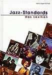 Jazz-Standards. Das Lexikon. 320 Song...