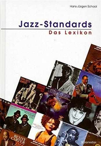 Jazz-Standards-Das-Lexikon-320-Songs-und-ihre-Interpretationen