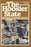 img - for The Hoosier State: Readings in Indiana History; The Modern Era book / textbook / text book