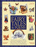 img - for Classic Collection of Fairy Tales & Poems: Best-loved poetry and prose from the great writers, including Hans Christian Andersen, John Keats, Lewis Carroll, the Brothers Grimm and Walt Whitman book / textbook / text book