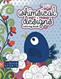 img - for Whimsical Designs Coloring Book: Teaches You: Color Wheel, Design Practices - Appliqu????, Creative Play by Piece O' Cake Designs (May 1 2013) book / textbook / text book