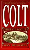 img - for Colt (Chief of Scouts) book / textbook / text book