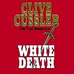 White Death: The Numa Files   Clive Cussler
