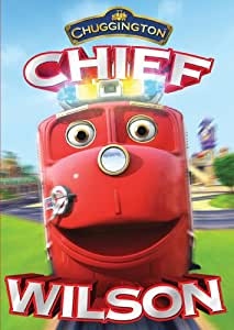 Chuggington: Chief Wilson