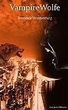 Image de VampireWolfe: Brennende Verantwortung
