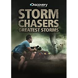 Stormchasers: Greatest Storms