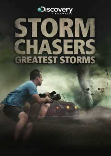 storm-chasers-greatest-storms