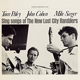 Mike Seeger Tom Paley John Cohen Sing Songs Of The New Lost City Ramblers