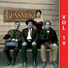 Gunsmoke, Vol. 10 Radio/TV Program Auteur(s) :  Gunsmoke