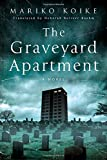 img - for The Graveyard Apartment: A Novel book / textbook / text book