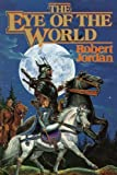 The Eye of the World (The Wheel of Time, Book 1) 1st (first) Edition by Jordan, Robert published by Tor Books (1990) Hardcover by ?