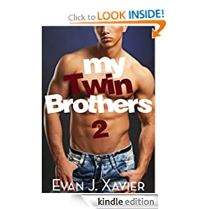My Twin Brothers 2 (Gay Erotic Stories #8) (All in the Family