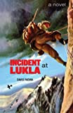 img - for Incident at Lukla book / textbook / text book