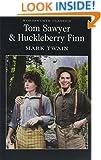 Tom Sawyer & Huckleberry Finn (Wordsworth Classics) (Wordsworth Collection)