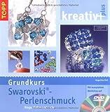 Image de kreativ plus: Swarovski-Perlenschmuck (Grundkurs): Ringe, Ketten und mehr