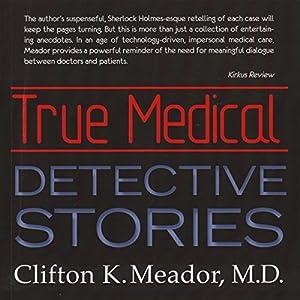 True Medical Detective Stories Audiobook