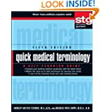 Quick Medical Terminology: A Self-Teaching Guide (Wiley Self-Teaching Guides)