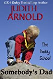 Somebodys Dad (The Daddy School Book 5)