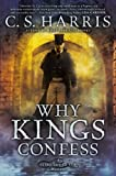 Why Kings Confess: A Sebastian St. Cyr Mystery