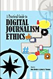 img - for A Practical Guide to Digital Journalism Ethics book / textbook / text book