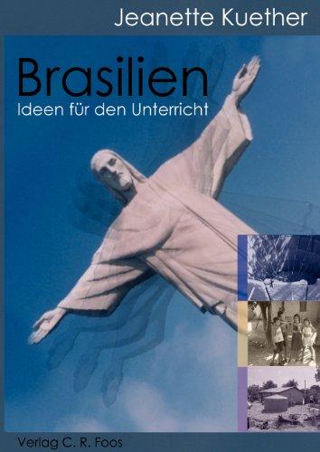 Brasilien. Ideen für den Unterricht.