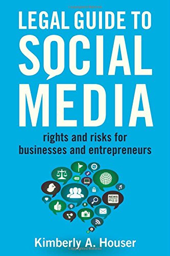 Download Legal Guide to Social Media: Rights and Risks for Businesses and Entrepreneurs