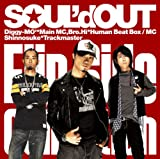 Diggy Diggy Diggy♪SOUL'd OUT