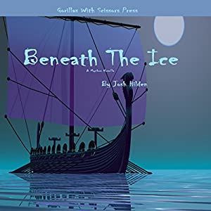 Beneath The Ice Audiobook